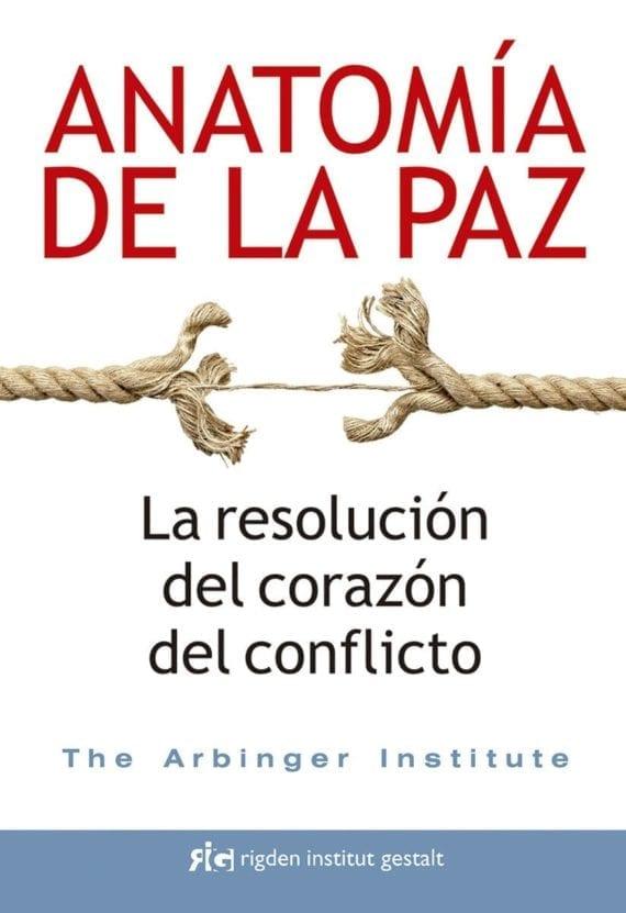 Anatomía de la paz: La resolución del corazón del